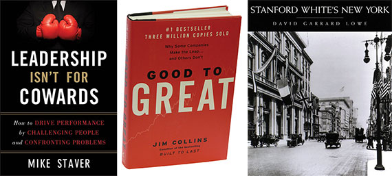 "From left: ""Leadership Isn't For Cowards,"" ""Good to Great,"" and ""Stanford White's New York"""