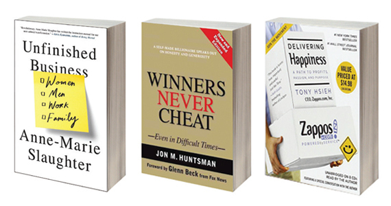 "From left: ""Unfinished Business"" by Anne-Marie Slaughter, ""Winners Never Cheat"" by Jon Huntsman and ""Delivering Happiness"" by Tony Hsieh"